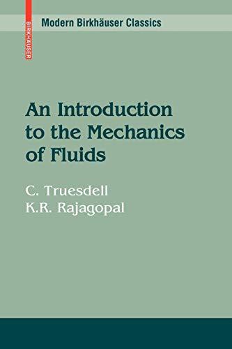 9780817648459: An Introduction to the Mechanics of Fluids (Modern Birkhäuser Classics)