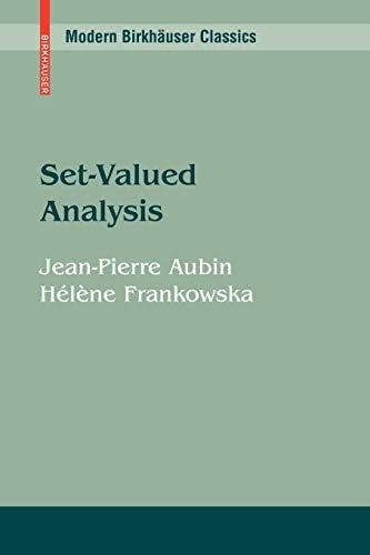 9780817648473: Set-Valued Analysis (Modern Birkhäuser Classics)