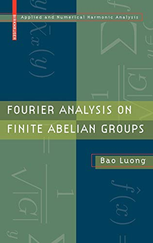 9780817649159: Fourier Analysis on Finite Abelian Groups (Applied and Numerical Harmonic Analysis)