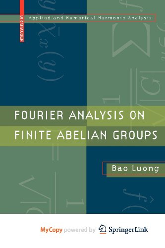 9780817649173: Fourier Analysis on Finite Abelian Groups