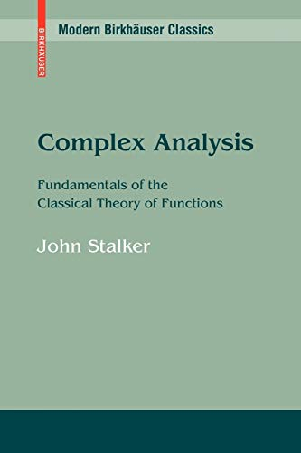 9780817649180: Complex Analysis: Fundamentals of the Classical Theory of Functions (Modern Birkhäuser Classics)