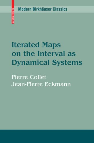 Iterated Maps on the Interval as Dynamical: Pierre Collet, Jean-Pierre
