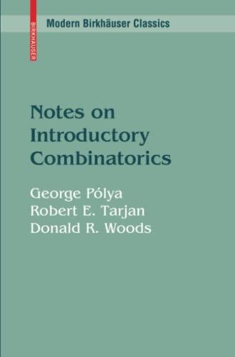 9780817649524: Notes on Introductory Combinatorics (Modern Birkhäuser Classics)