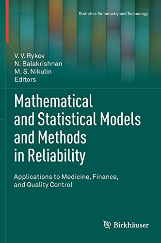 Mathematical and Statistical Models and Methods in Reliability: Applications to Medicine, Finance, ...