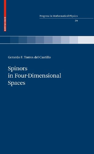 9780817649838: Spinors in Four-Dimensional Spaces (Progress in Mathematical Physics)