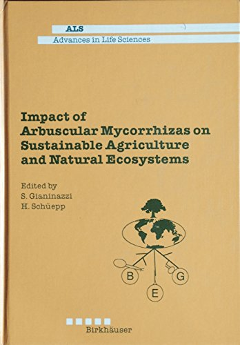 9780817650001: Impact of Arbuscular Mycorrhizas on Sustainable Agriculture and Natural Ecosystems (Advances in Life Sciences)