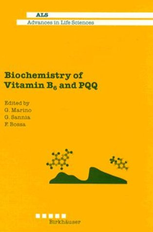 Biochemistry of Vitamin B6 and Pqq: Dr. G. Marino