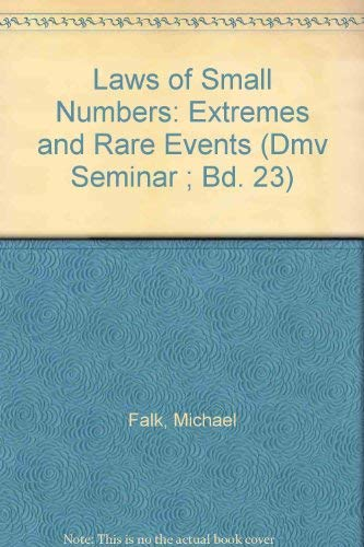 9780817650711: Laws of Small Numbers: Extremes and Rare Events (Dmv Seminar ; Bd. 23)