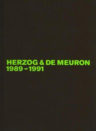 9780817651879: Herzog and De Meuron: 1989-1991
