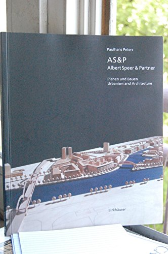 9780817652654: As&P, Albert Speer & Partner: Planen Und Bauen = Urbanism and Architecture