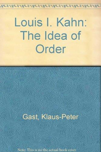 9780817656591: Louis I. Kahn: The Idea of Order