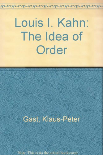 9780817656591: Louis I. Kahn: The Idea of Order