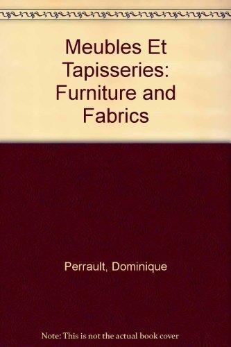 9780817656614: Meubles Et Tapisseries: Furniture and Fabrics