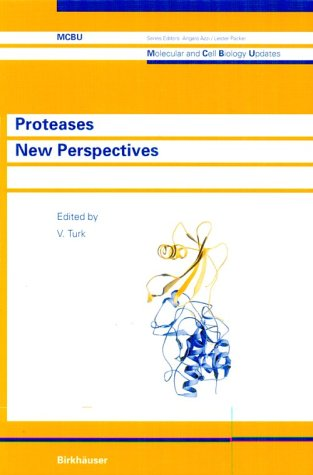 9780817657895: Proteases: New Perspectives (Molecular and Cell Biology Updates)