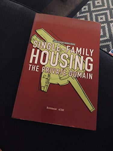 9780817658717: Single-Family Housing: The Private Domain