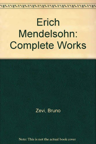 9780817659752: Erich Mendelsohn: The Complete Works