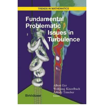 9780817661502: Fundamental Problematic Issues in Turbulence (Trends in Mathematics)