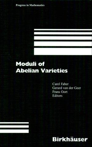9780817665173: Moduli of Abelian Varieties (Progress in Mathematics)