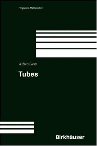 9780817669072: Tubes (Progress in Mathematics)