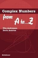 9780817670658: Complex Numbers from A to ...Z