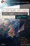 9780817670993: A Software-Defined GPS and Galileo Receiver