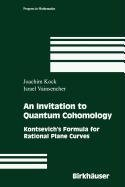 9780817671129: An Invitation to Quantum Cohomology