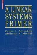 9780817671143: A Linear Systems Primer