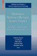 9780817671419: Mathematical Modeling of Biological Systems, Volume I