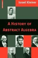 9780817671488: A History of Abstract Algebra