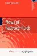 9780817671976: Flows of Reactive Fluids
