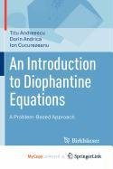 9780817672034: An Introduction to Diophantine Equations
