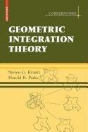 9780817672102: Geometric Integration Theory