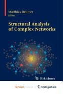 9780817672430: Structural Analysis of Complex Networks