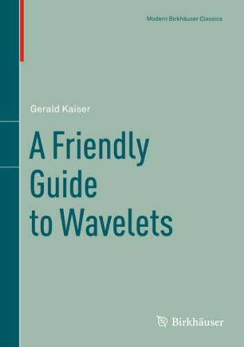 9780817681104: A Friendly Guide to Wavelets (Modern Birkhäuser Classics)
