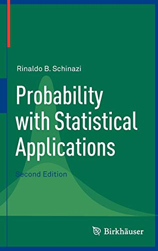 9780817682491: Probability with Statistical Applications