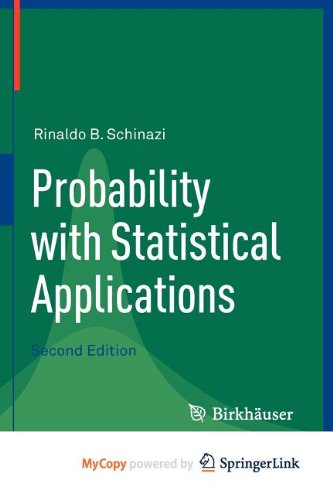 9780817682514: Probability with Statistical Applications