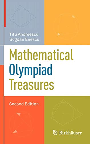 9780817682521: Mathematical Olympiad Treasures