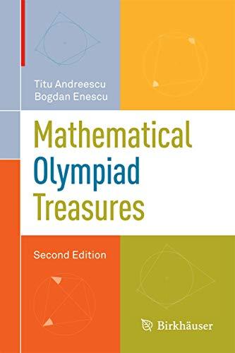 9780817682521: Mathematical Olympiad Treasures