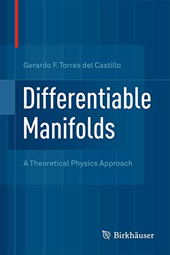 9780817682705: Differentiable Manifolds: A Theoretical Physics Approach