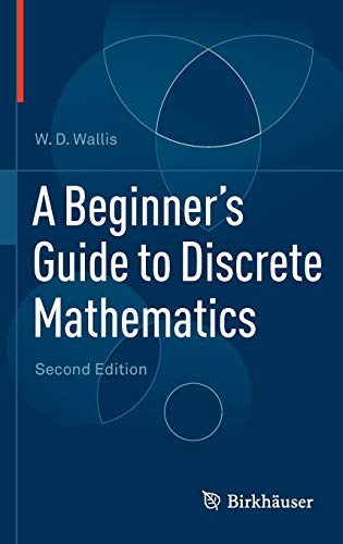 9780817682859: A Beginner's Guide to Discrete Mathematics