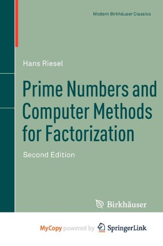 9780817682996: Prime Numbers and Computer Methods for Factorization