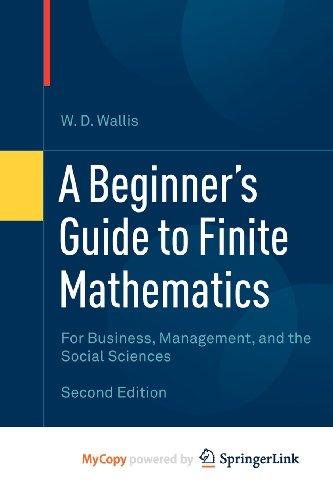 9780817683207: A Beginner's Guide to Finite Mathematics