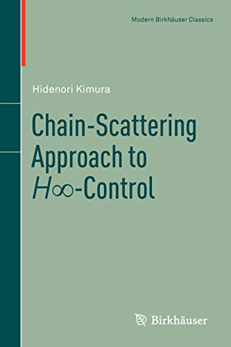 9780817683306: Chain-Scattering Approach to H∞-Control (Modern Birkhäuser Classics)