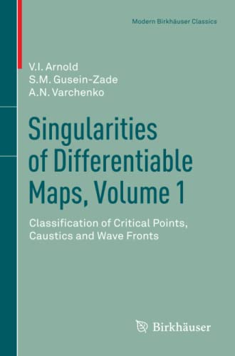 9780817683399: Singularities of Differentiable Maps, Volume 1: Classification of Critical Points, Caustics and Wave Fronts (Modern Birkhäuser Classics)