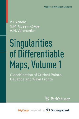 9780817683412: Singularities of Differentiable Maps, Volume 1: Classification of Critical Points, Caustics and Wave Fronts