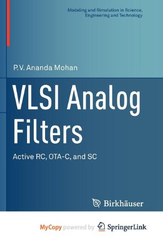 9780817683597: VLSI Analog Filters: Active RC, OTA-C, and SC