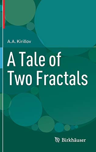 9780817683818: A Tale of Two Fractals