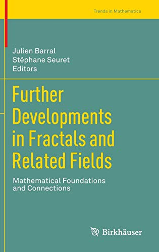 9780817683993: Further Developments in Fractals and Related Fields: Mathematical Foundations and Connections (Trends in Mathematics)