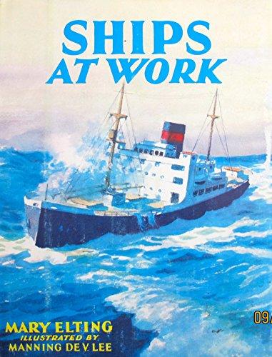 9780817833817: Ships at Work