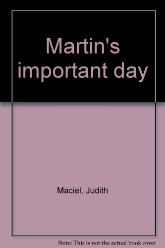 9780817847012: Martin's important day